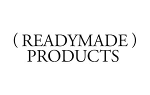READY MADE PRODUCTS